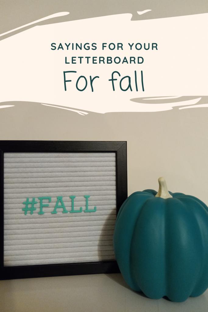 Fall Letterboard Sayings - Pin 1