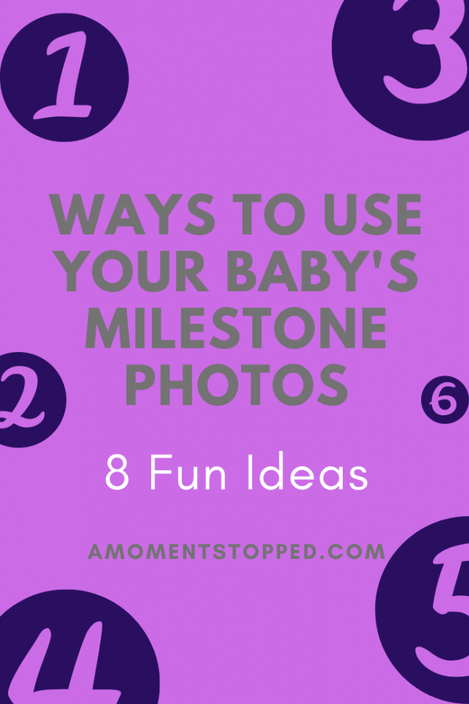 What to Do with your baby's milestone photos - Pin 3